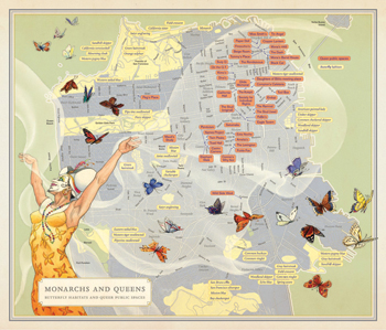 Artist Mona Caron and cartographer Ben Pease joined forces to create Monarchs and Queens, 2010, a map of San Francisco juxtaposing butterfly habitats and gay hangouts, part of an exhibition-and-book project by author Rebecca Solnit.