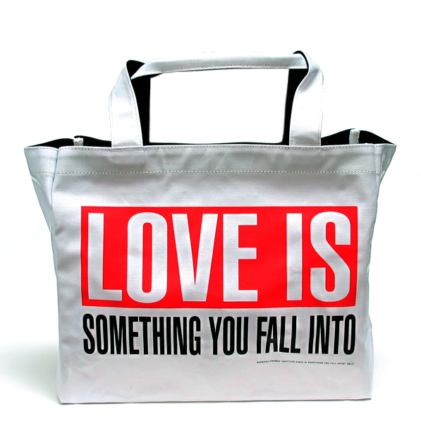 Barbara Kruger, LOVE IS Tote, vinyl. COURTESY THE WHITNEY MUSEUM OF AMERICAN ART.