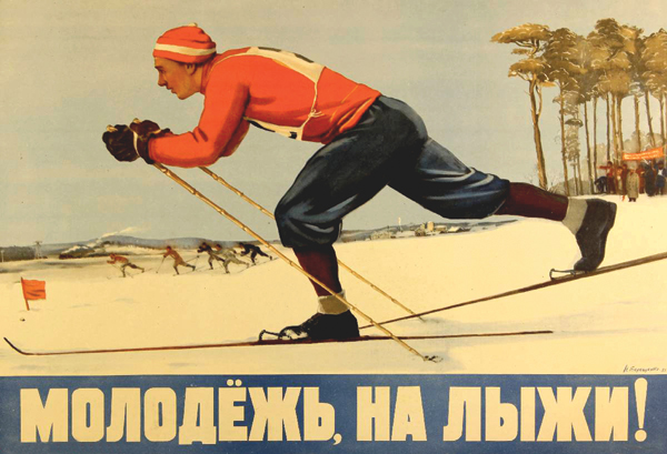 "N.I. Tereshchenko's 1951 poster urges Soviet youth to take to the slopes, from the ""Sportcult"" exhibition at Proun Gallery. COLLECTION OF ALLAN GAMBORG ANDERSON"