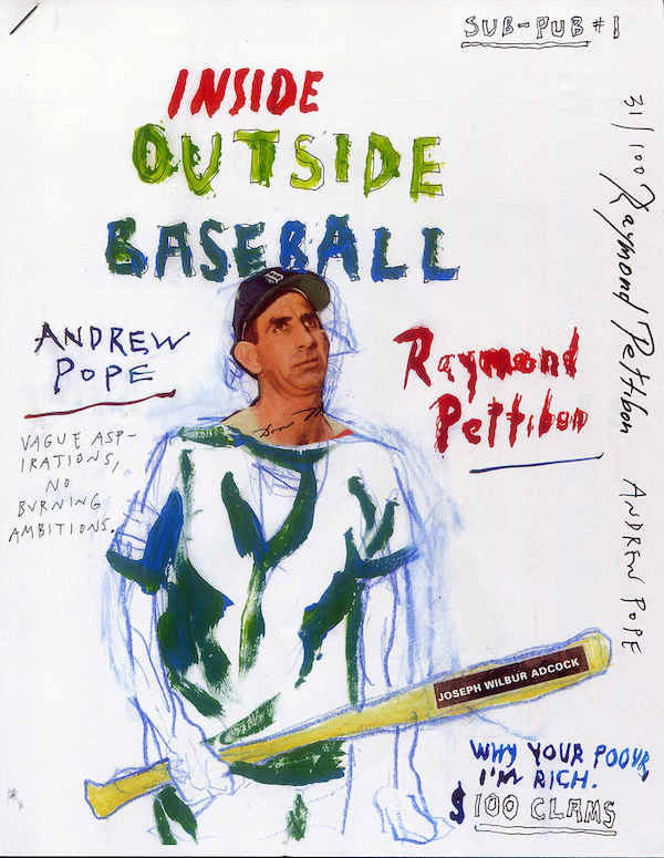 Cover art for Inside Outside Baseball. COURTESY RAYMOND PETTIBON AND ANDREW POPE.
