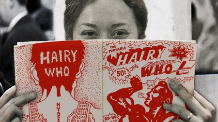Hairy Who: Funky, Folky and Still