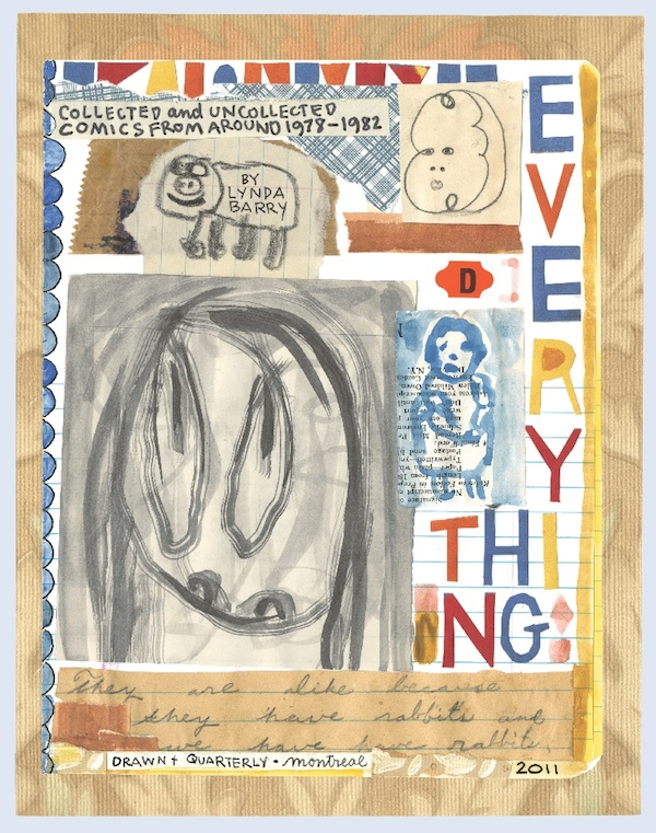 Lynda Barry, Blabber Blabber Blabber (title page), 2011, ink, watercolor, collage on paper. COURTESY ADAM BAUMGOLD GALLERY.