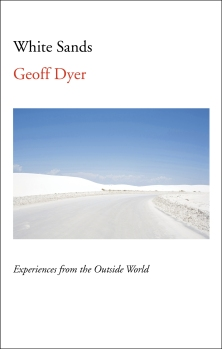 geoff-dyer-white-sands
