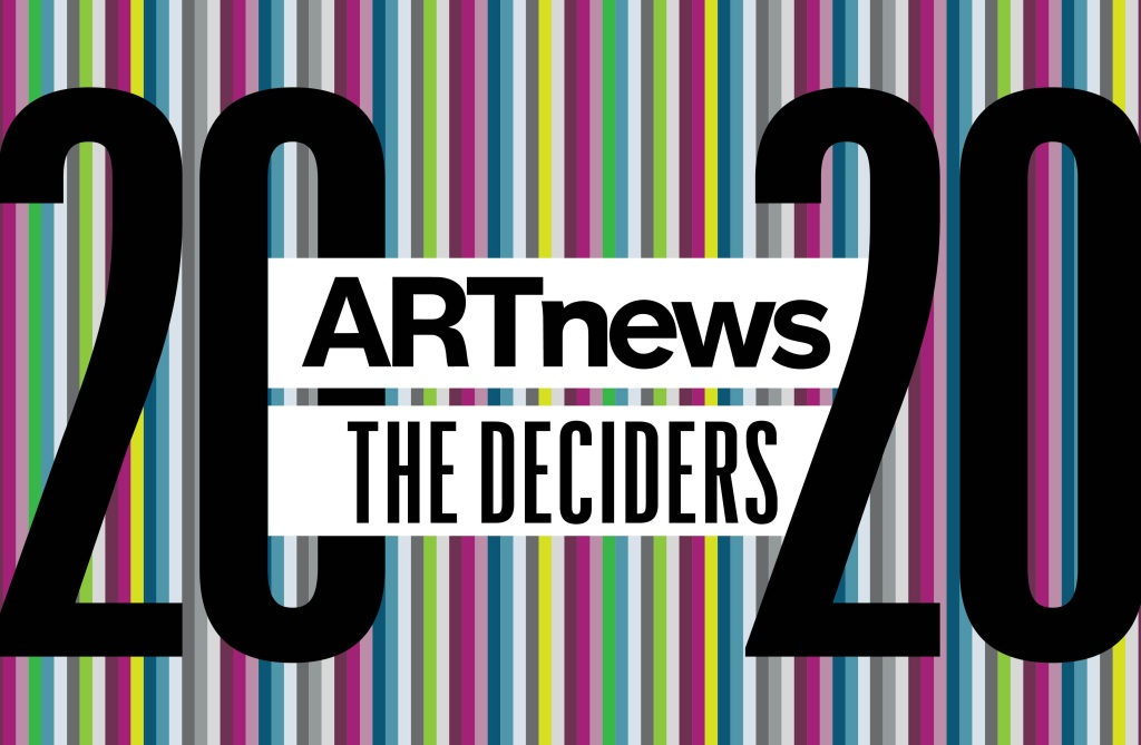 Who Will Shape the Art World in 2020?: ARTnews Presents 'The Deciders'