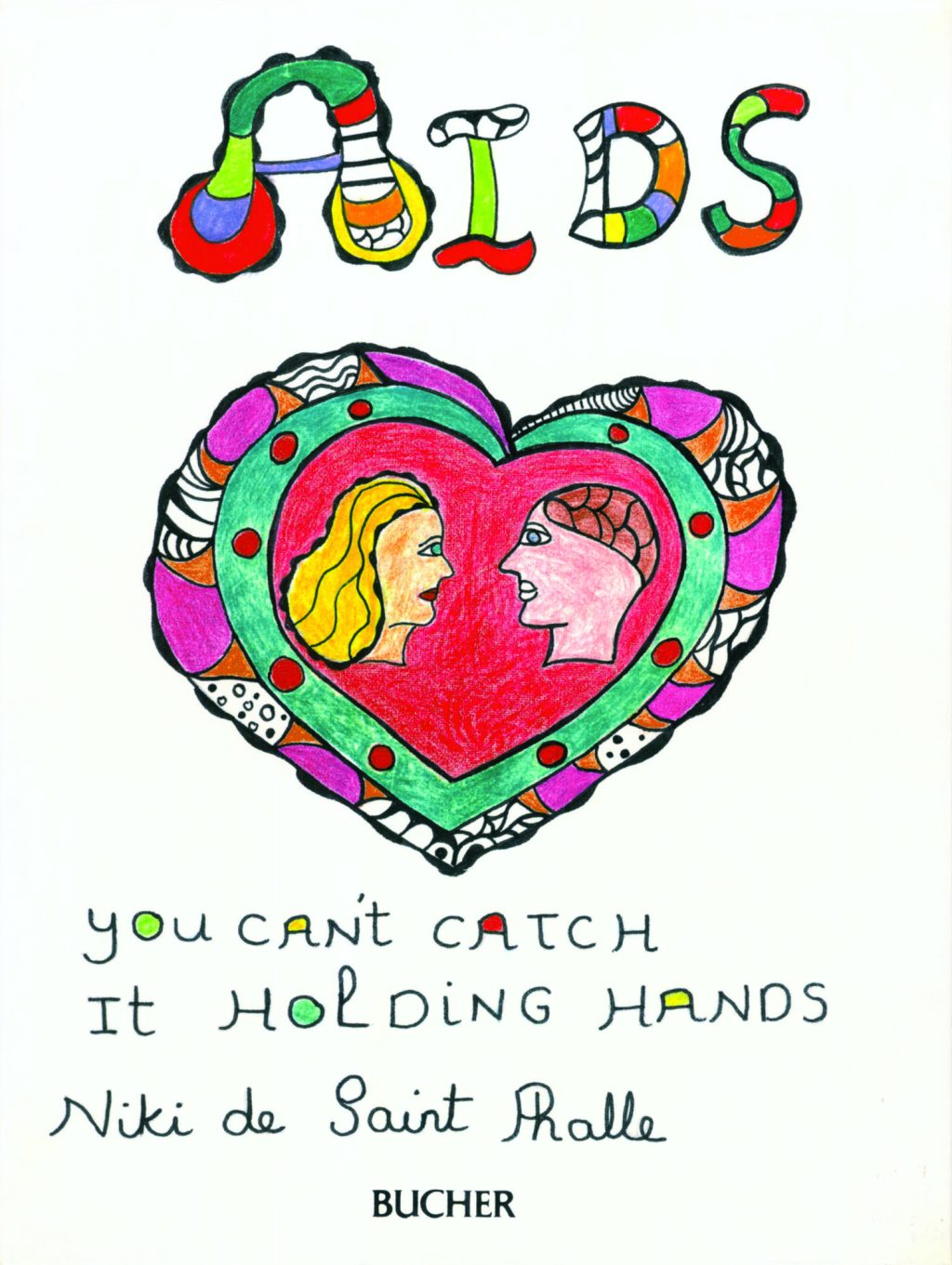 Niki de Saint Phalle, book cover for 'AIDS, you can't catch it holding hands', 1986.