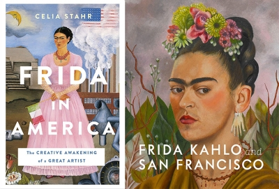 Frida Kahlo books Frida in America Frida Kahlo and San Francisco