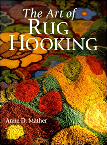 New materials 1990 Very good Rug hooking how to  book like new condition Hooking Rugs new techniques hard cover published by Threads