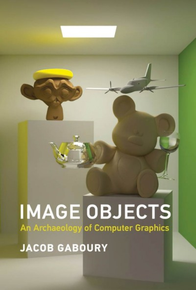 A book cover with an image showing several 3D computer models together in a space: a teddy bear holding a teapot and a wine glass sits on a plinth. An airplane hovers behind, and there's a bust on a higher plinth.